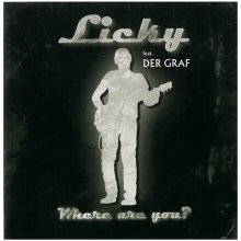 Licky feat. Der Graf - Where are you - Single